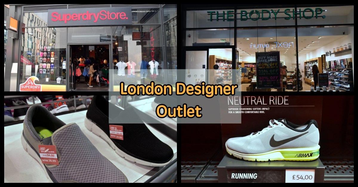 倫敦OUTLET,LONDON DESIGNER OUTLET,倫敦OUTLET推薦 @Nash,神之領域